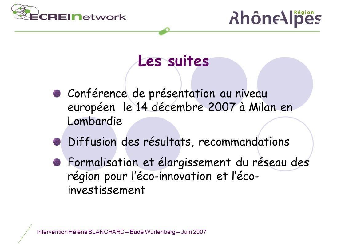 Les suitesConférence de présentation au niveau européen le 14 décembre 2007 à Milan en Lombardie. Diffusion des résultats, recommandations.