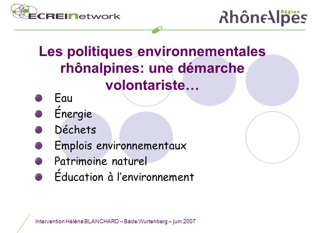 Les politiques environnementales rhônalpines: une démarche volontariste…