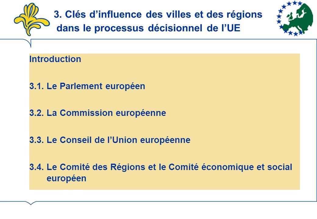 3. Clés d'influence des villes et des régions dans le processus décisionnel de l'UE
