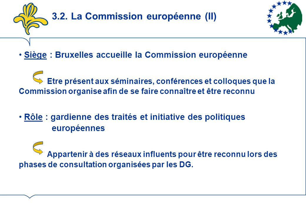 3.2. La Commission européenne (II)