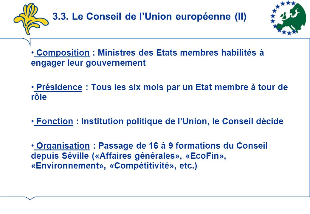 3.3. Le Conseil de l'Union européenne (II)