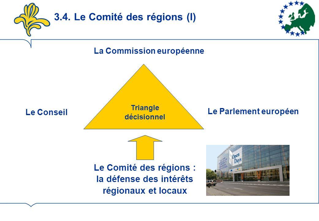 3.4. Le Comité des régions (I)