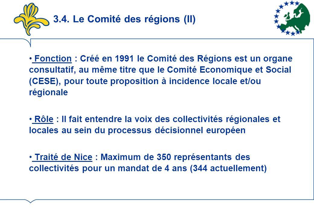 3.4. Le Comité des régions (II)