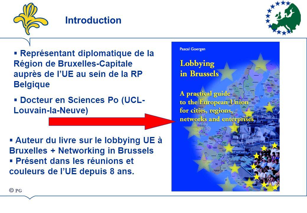 Introduction Représentant diplomatique de la Région de Bruxelles-Capitale auprès de l'UE au sein de la RP Belgique.