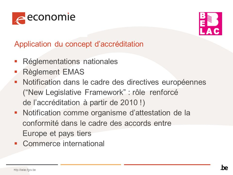Application du concept d'accréditation