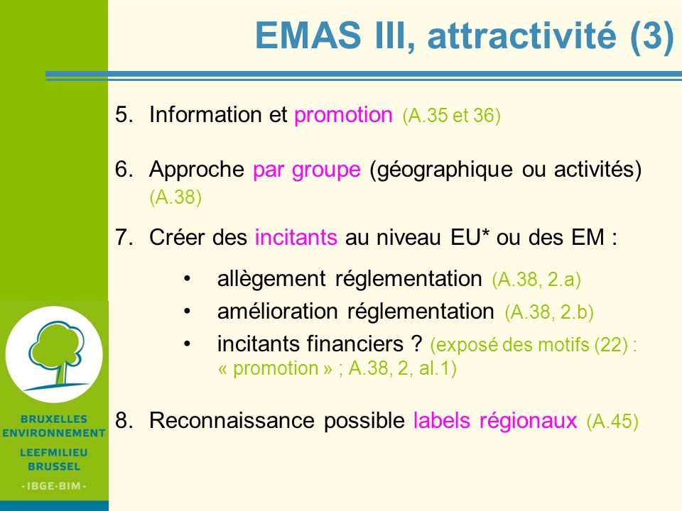 EMAS III, attractivité (3)