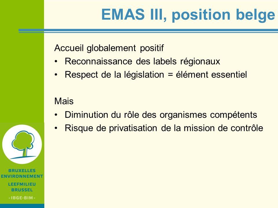 EMAS III, position belge