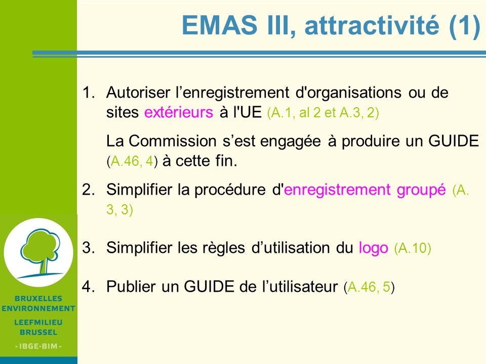 EMAS III, attractivité (1)