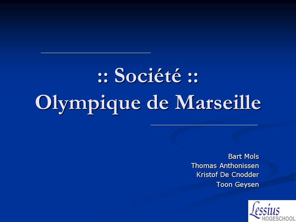:: Société :: Olympique de Marseille