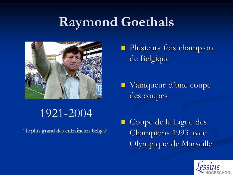 le plus grand des entraîneurs belges