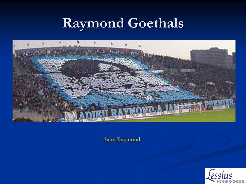 Raymond Goethals Salut Raymond