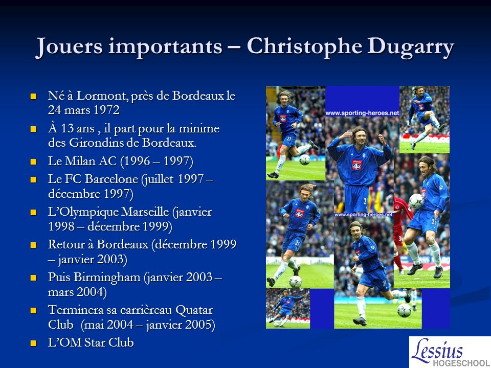 Jouers importants – Christophe Dugarry