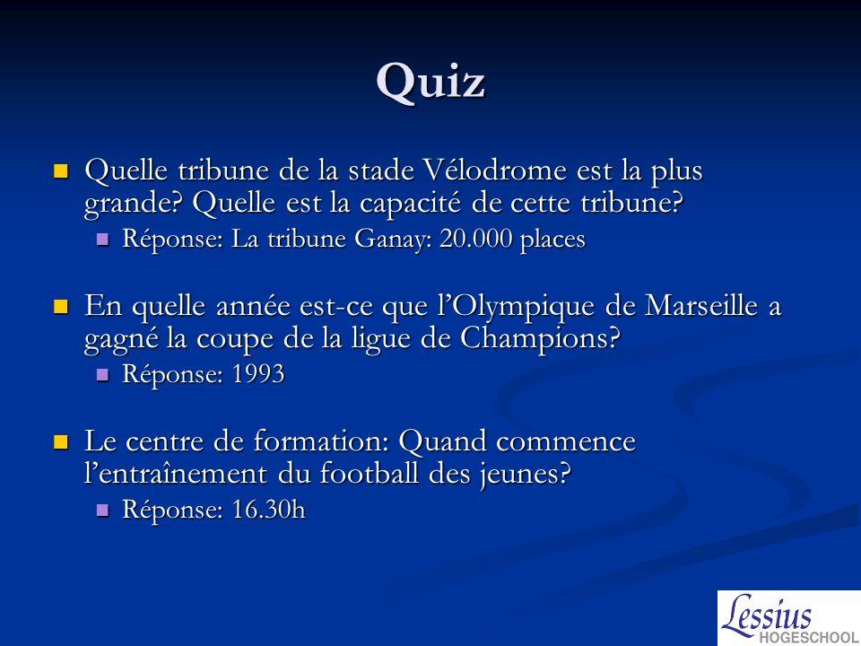Quiz Quelle tribune de la stade Vélodrome est la plus grande Quelle est la capacité de cette tribune