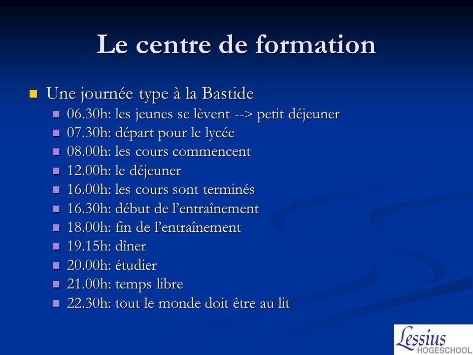 Le centre de formation Une journée type à la Bastide