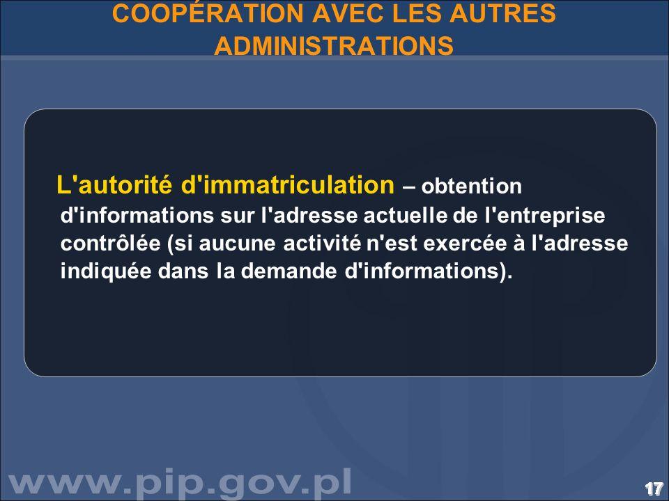 COOPÉRATION AVEC LES AUTRES ADMINISTRATIONS