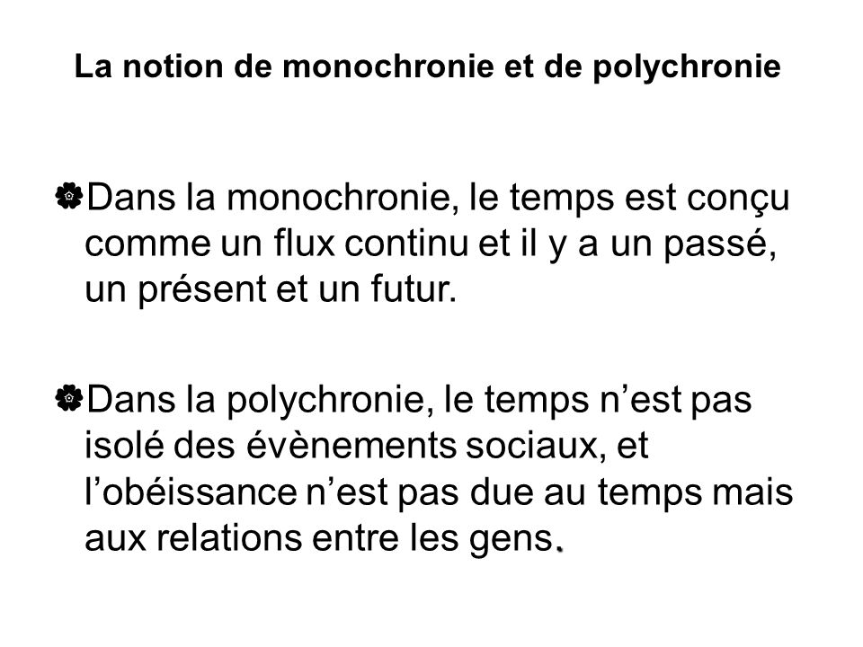 La notion de monochronie et de polychronie