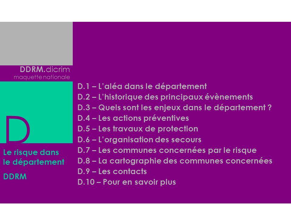 D DDRM.dicrim D.1 – L'aléa dans le département