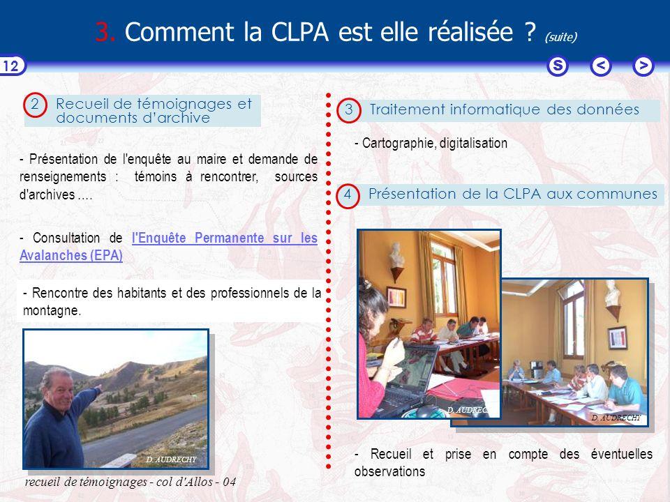 3. Comment la CLPA est elle réalisée (suite)