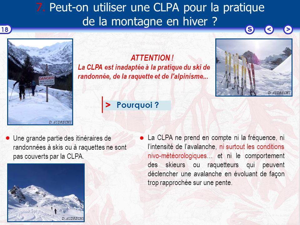7. Peut-on utiliser une CLPA pour la pratique de la montagne en hiver