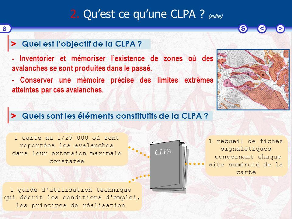 2. Qu'est ce qu'une CLPA (suite)