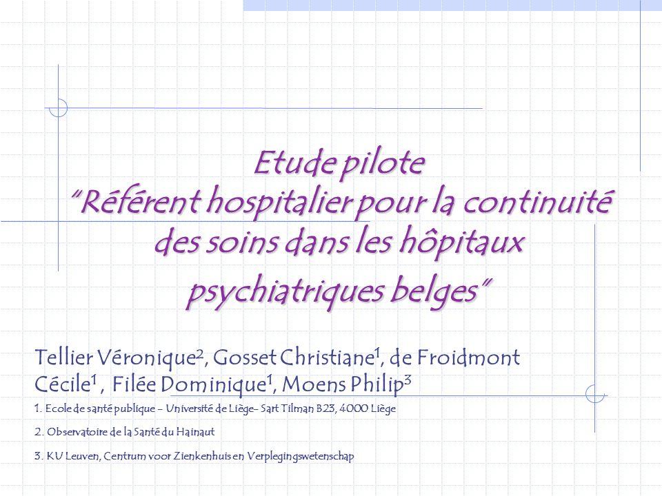 Etude pilote Référent hospitalier pour la continuité des soins dans les hôpitaux psychiatriques belges