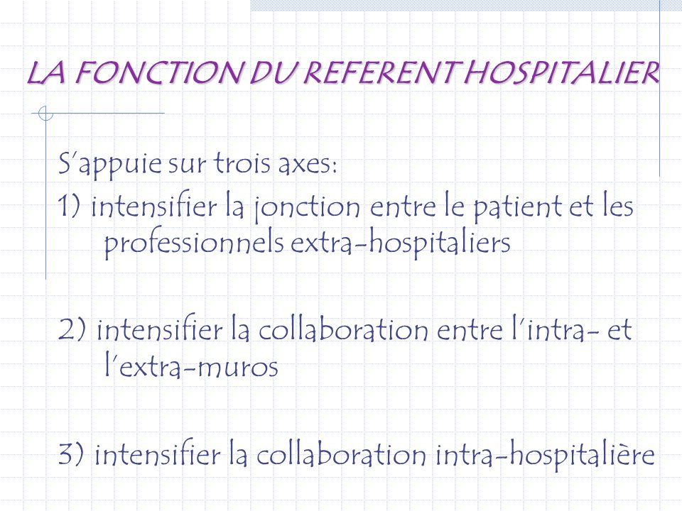 LA FONCTION DU REFERENT HOSPITALIER