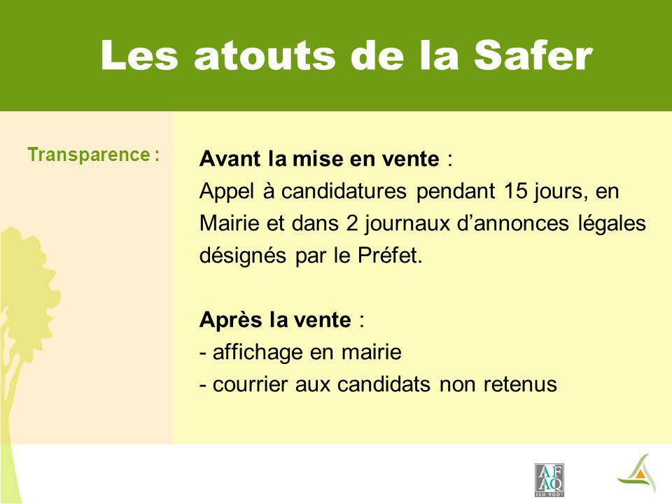 Les atouts de la Safer Transparence :