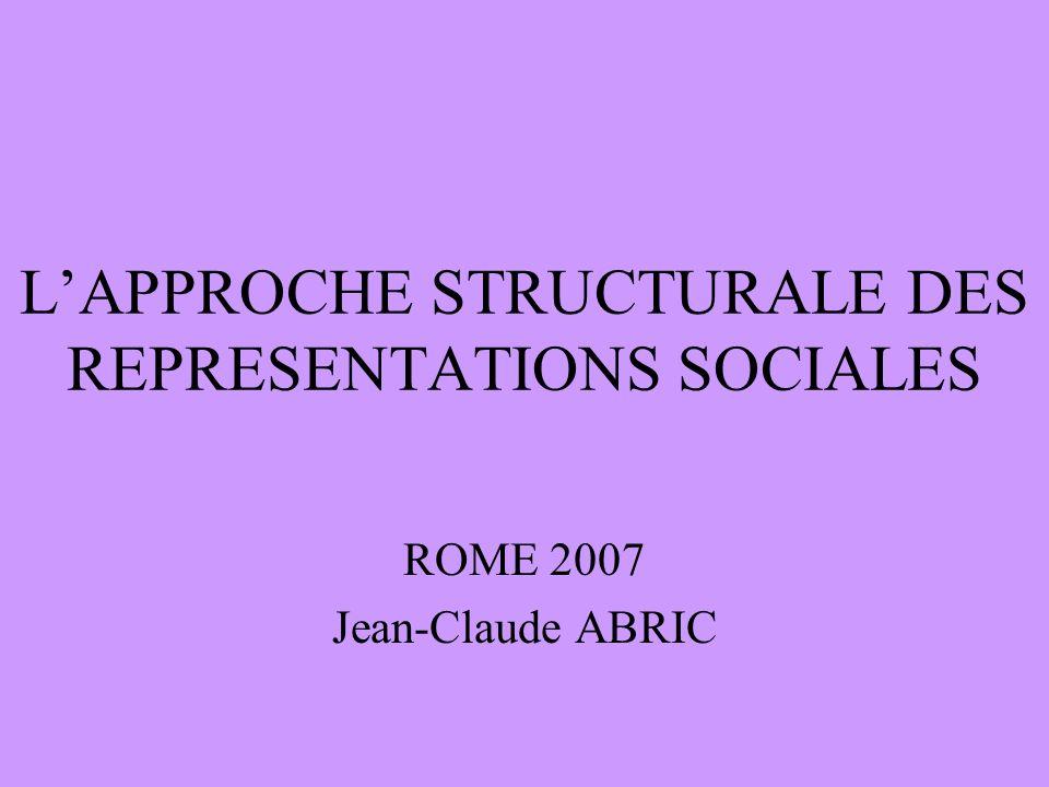 L'APPROCHE STRUCTURALE DES REPRESENTATIONS SOCIALES