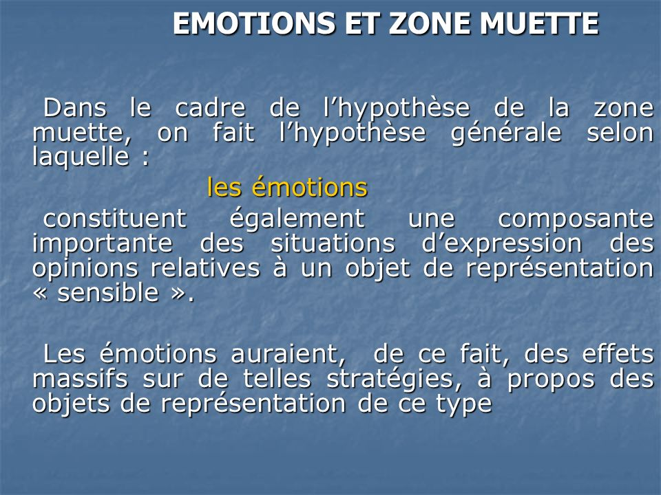 EMOTIONS ET ZONE MUETTE