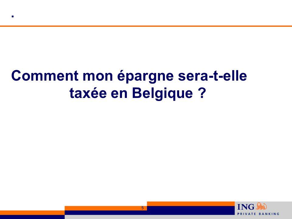 Comment mon épargne sera-t-elle taxée en Belgique