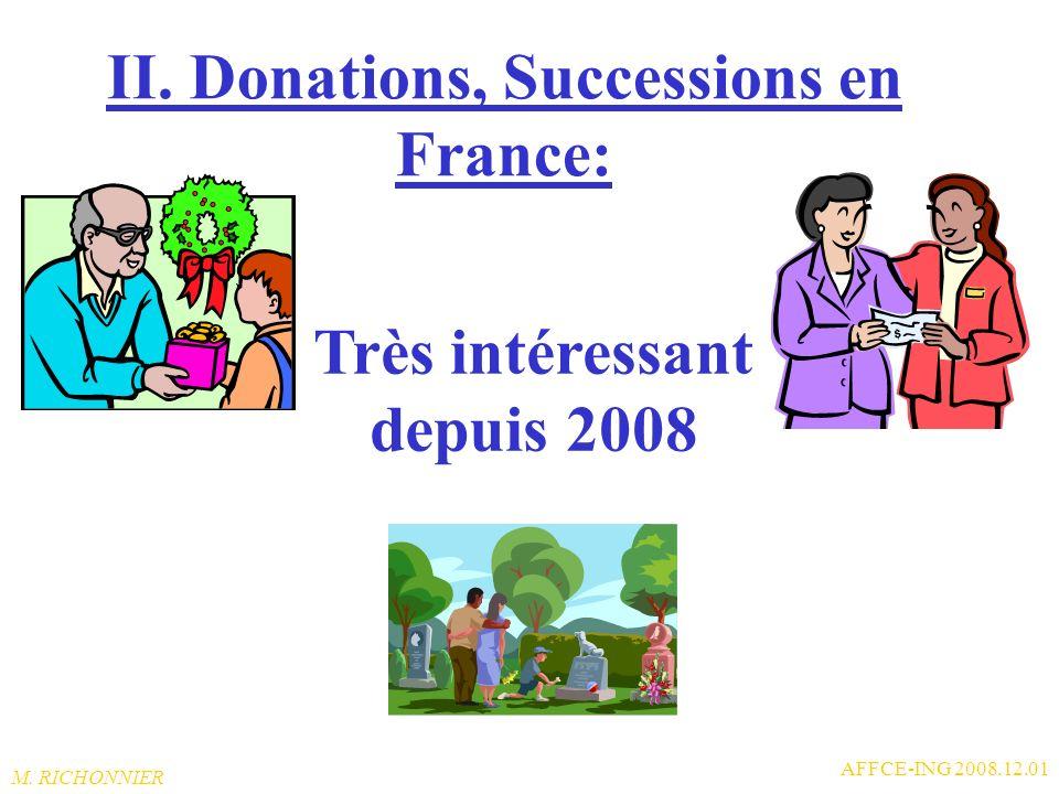 II. Donations, Successions en France: Très intéressant depuis 2008