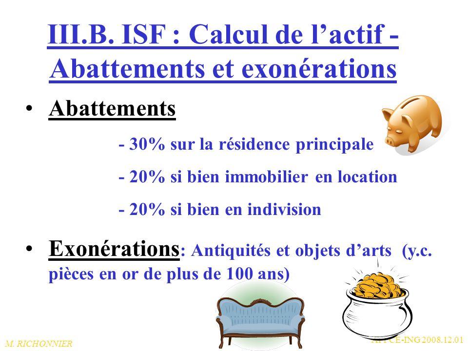III.B. ISF : Calcul de l'actif -Abattements et exonérations