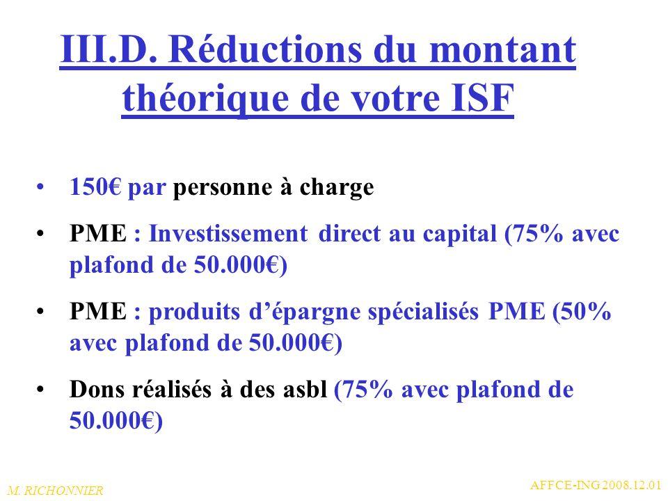 III.D. Réductions du montant théorique de votre ISF