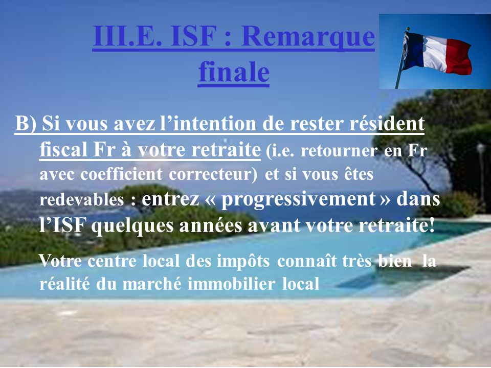 III.E. ISF : Remarque finale