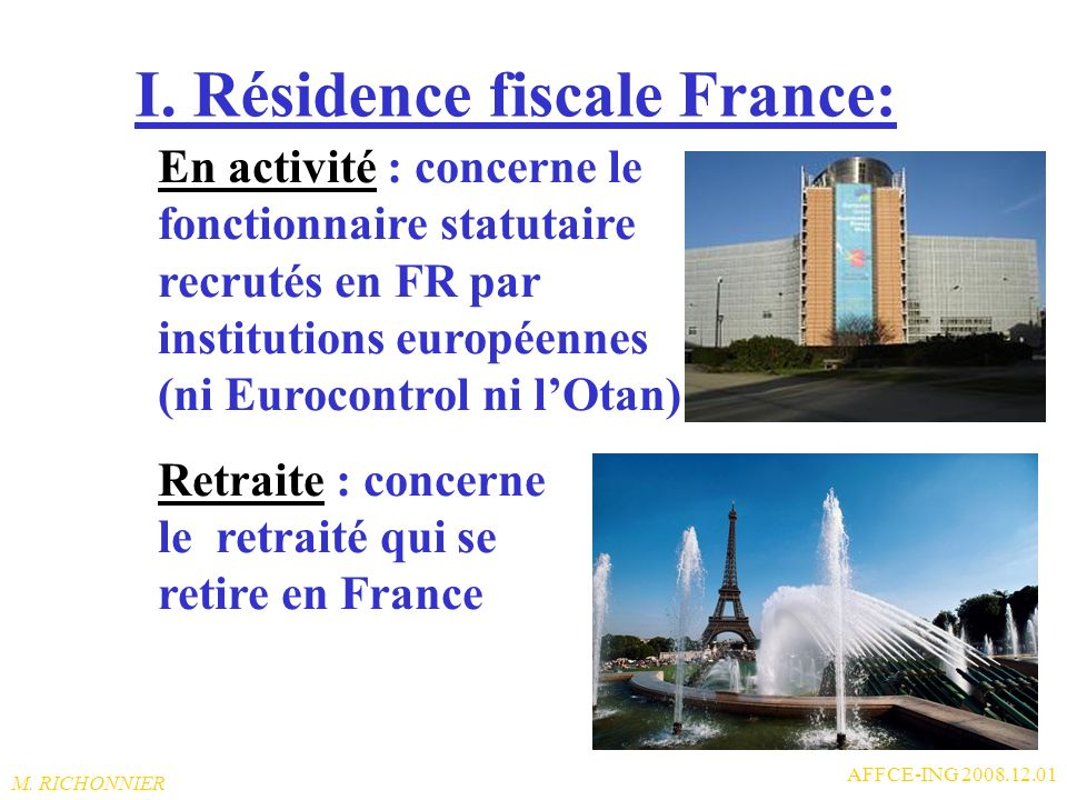 I. Résidence fiscale France: