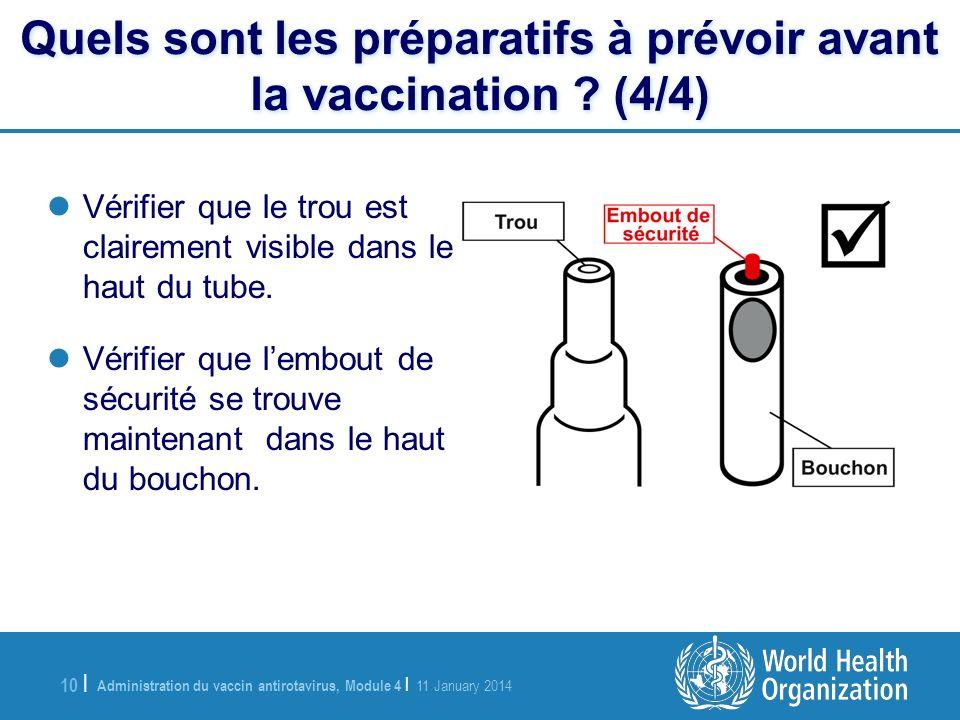 Quels sont les préparatifs à prévoir avant la vaccination (4/4)