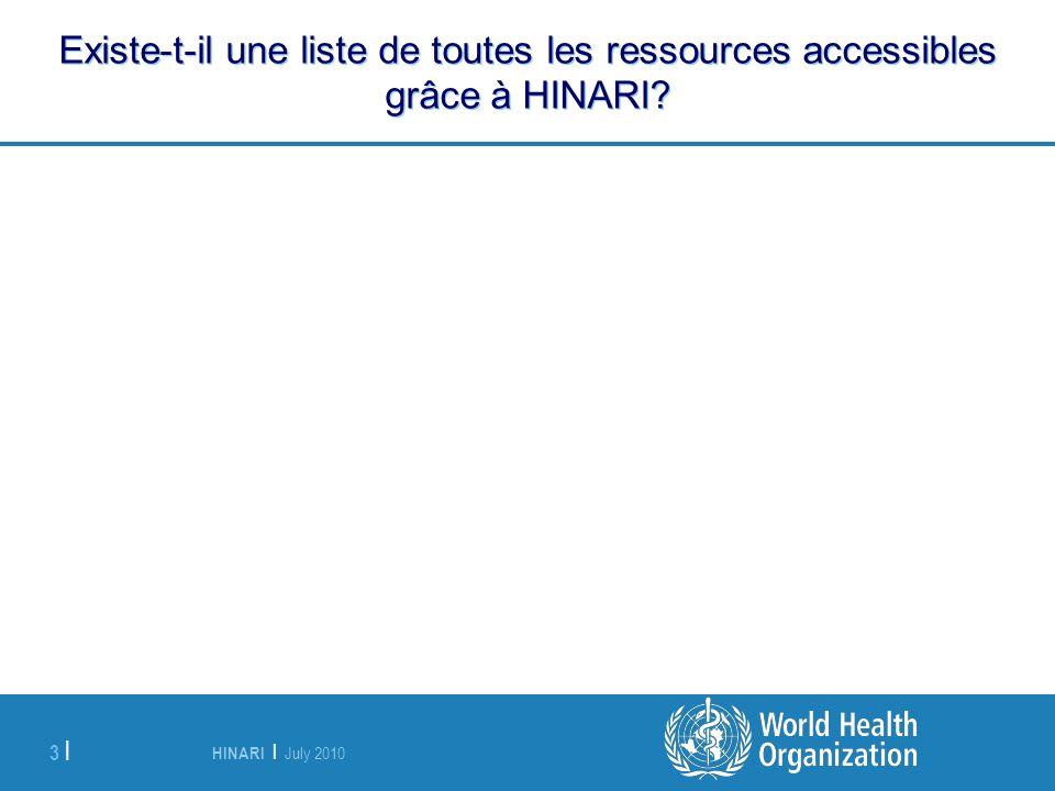 Existe-t-il une liste de toutes les ressources accessibles grâce à HINARI