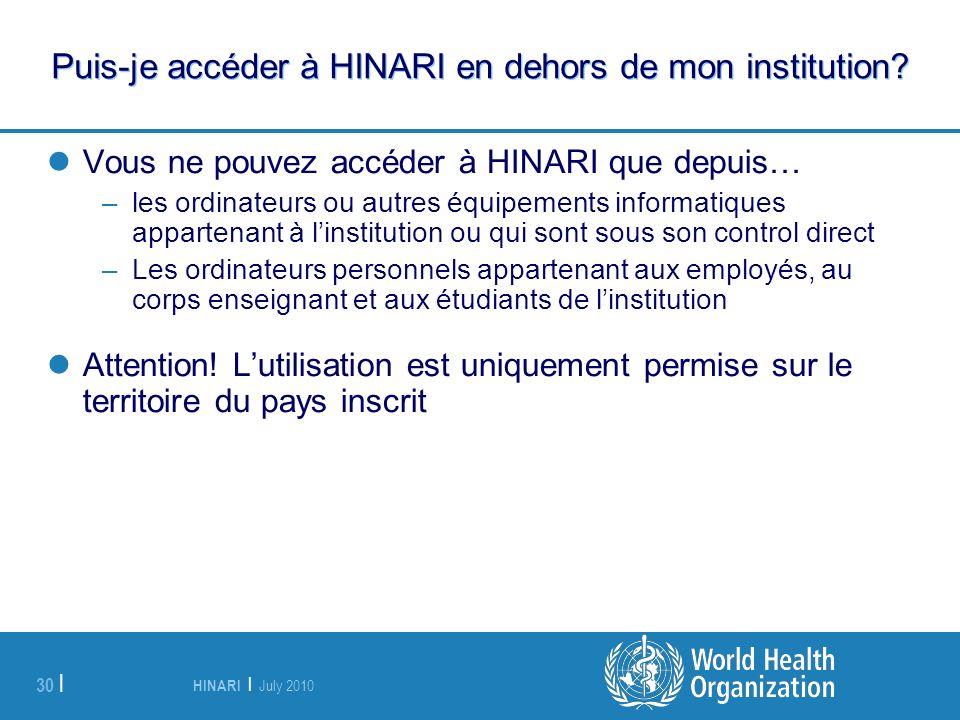 Puis-je accéder à HINARI en dehors de mon institution