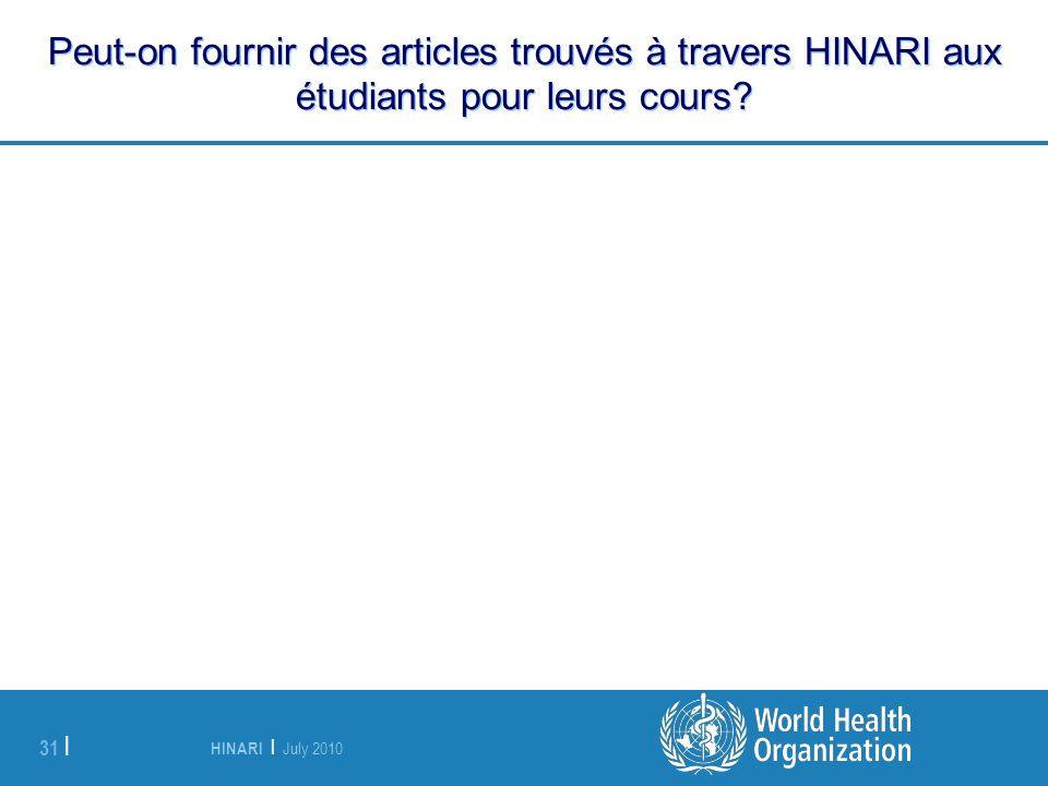 Peut-on fournir des articles trouvés à travers HINARI aux étudiants pour leurs cours