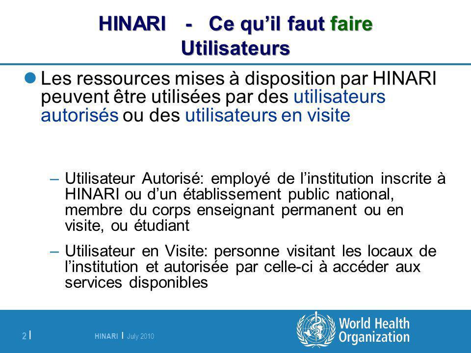 HINARI - Ce qu'il faut faire Utilisateurs