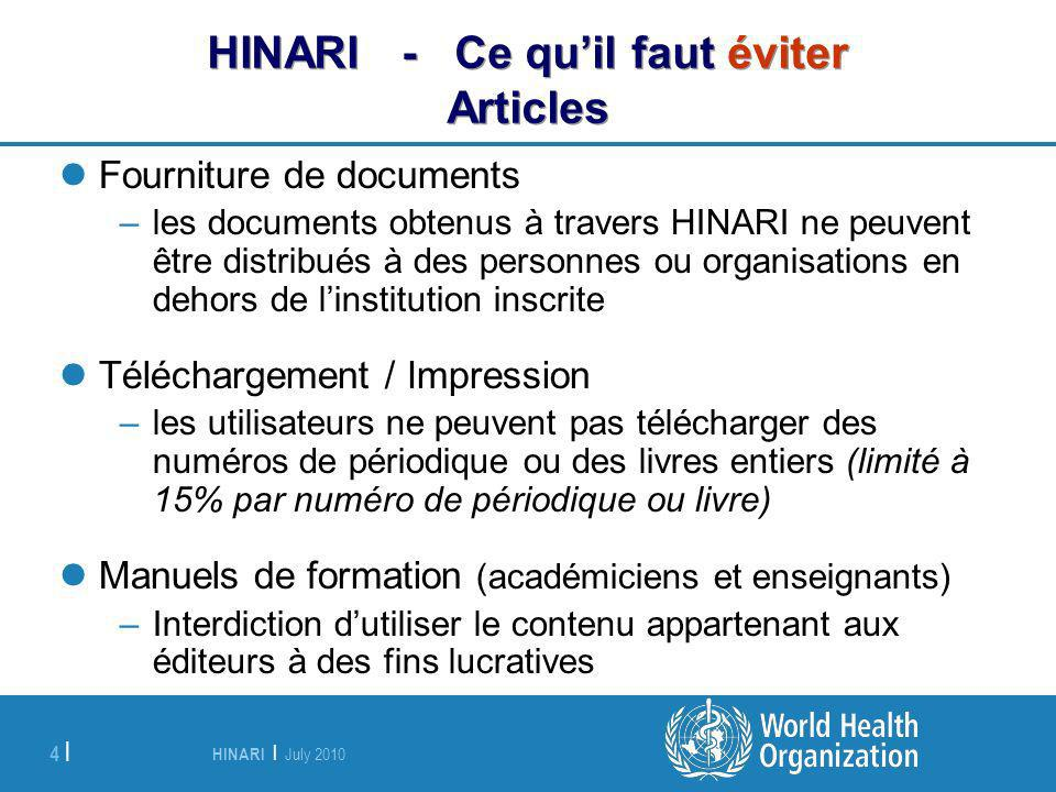 HINARI - Ce qu'il faut éviter Articles