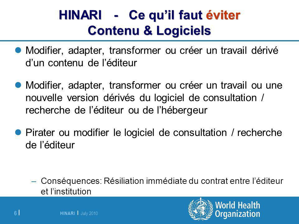HINARI - Ce qu'il faut éviter Contenu & Logiciels