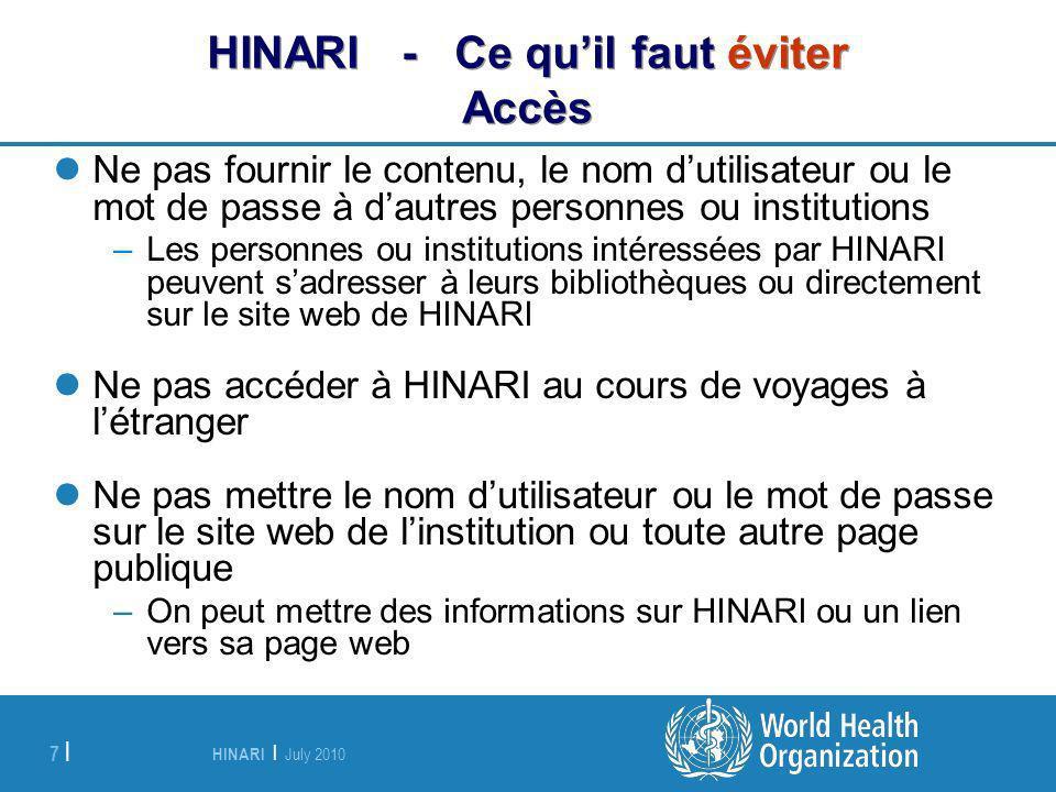 HINARI - Ce qu'il faut éviter Accès