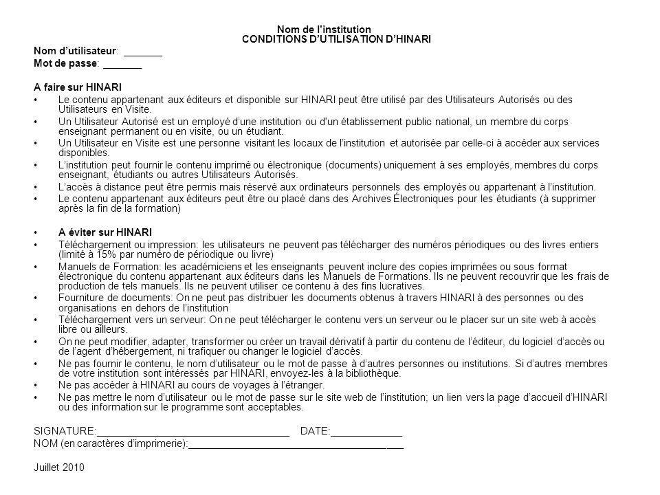 Nom de l'institution CONDITIONS D'UTILISATION D'HINARI