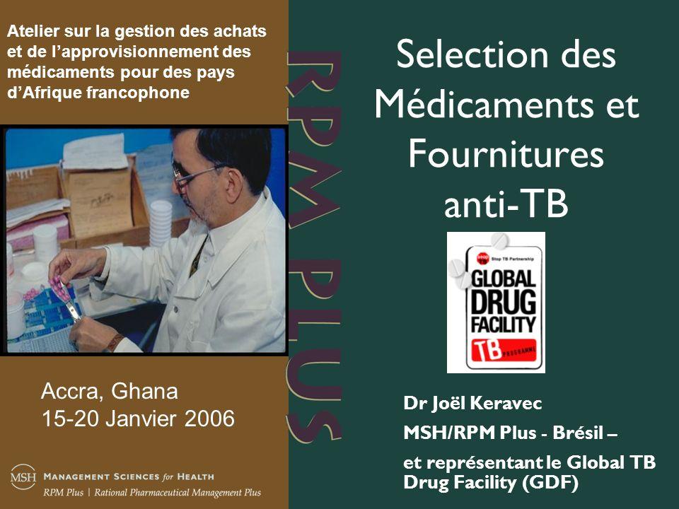 Selection des Médicaments et Fournitures anti-TB