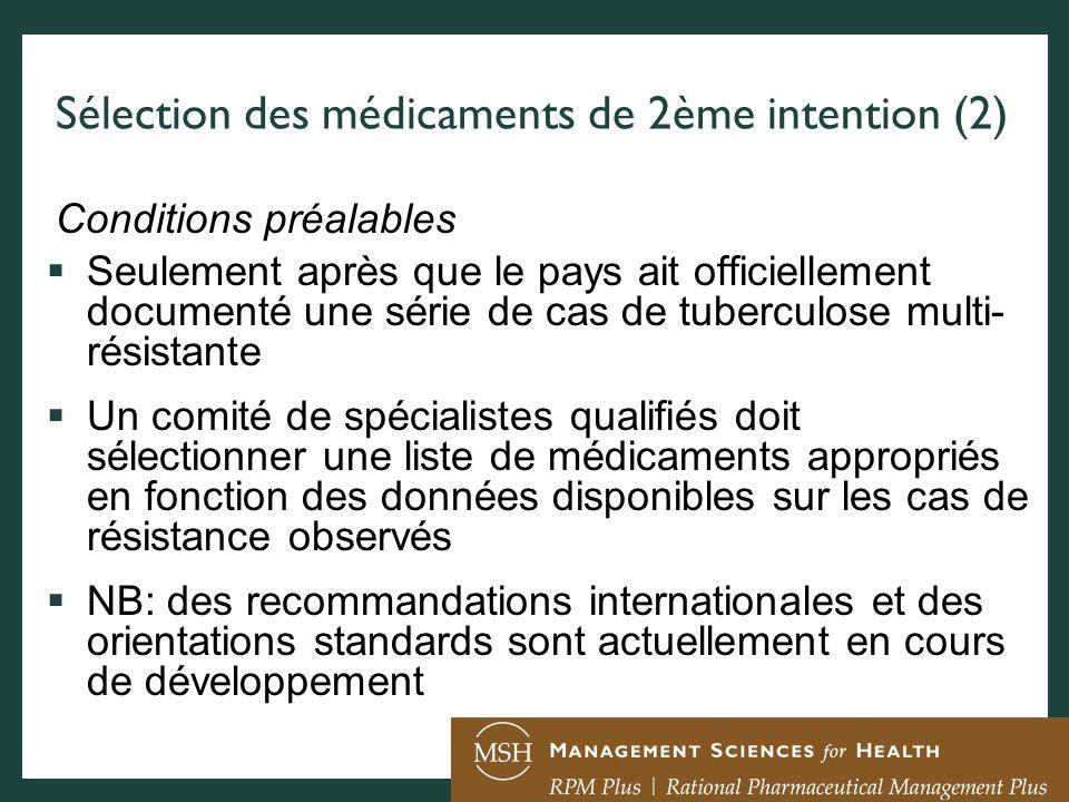 Sélection des médicaments de 2ème intention (2)
