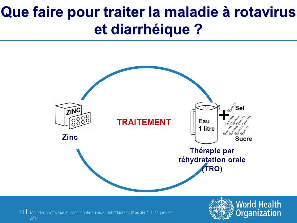 Que faire pour traiter la maladie à rotavirus et diarrhéique
