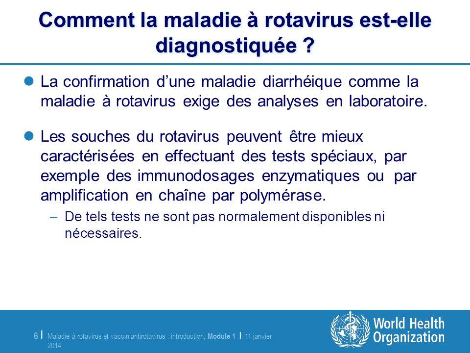 Comment la maladie à rotavirus est-elle diagnostiquée