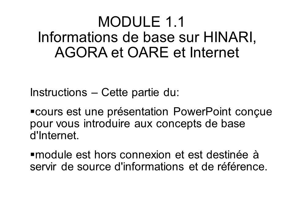 MODULE 1.1 Informations de base sur HINARI, AGORA et OARE et Internet