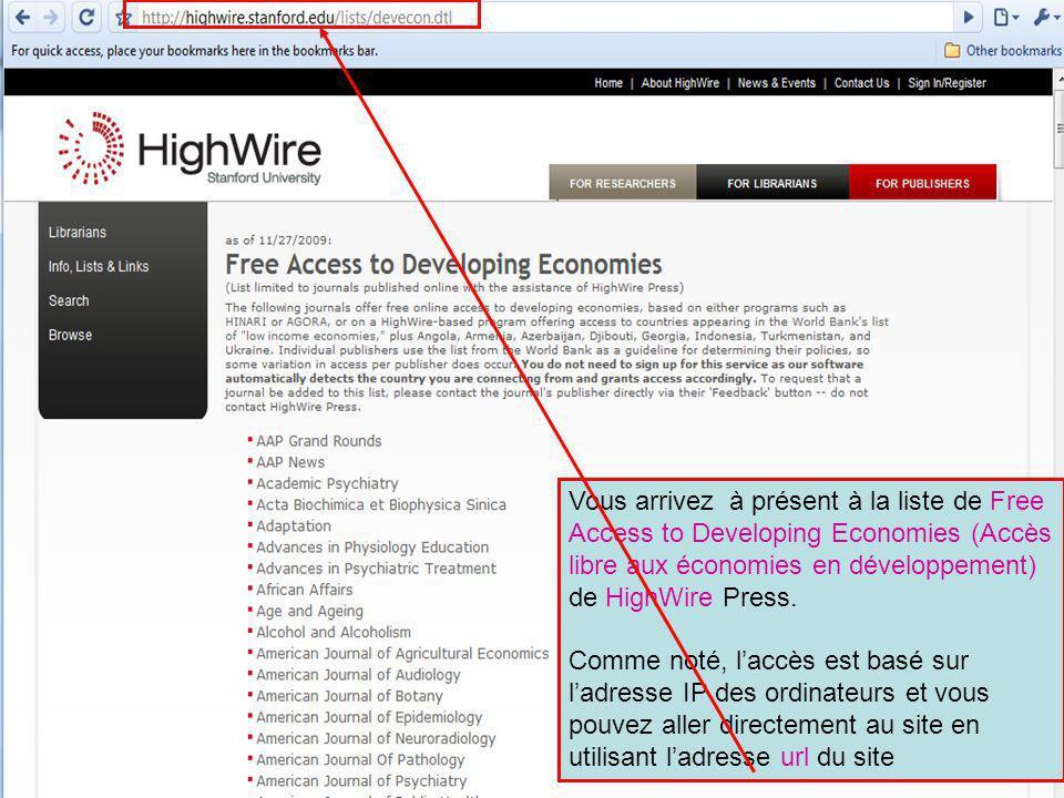 Vous arrivez à présent à la liste de Free Access to Developing Economies (Accès libre aux économies en développement) de HighWire Press.